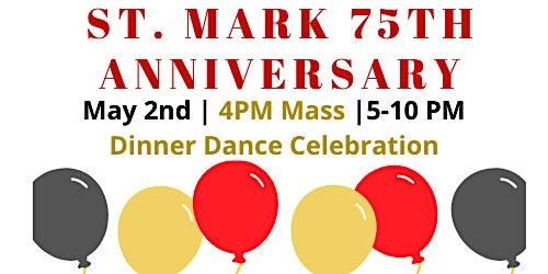 St. Mark 75th Anniversary Dinner Dance