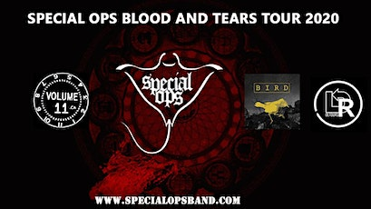 Special Ops Blood & Tears Tour w/ Bird, Detours, Volume 11 tickets