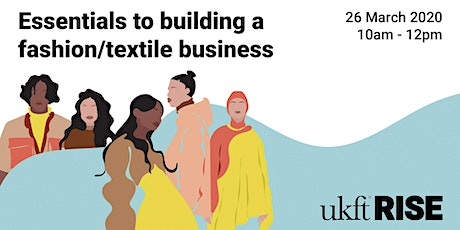 Essentials to building a fashion/textile business tickets