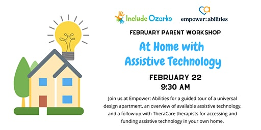 February Parent Workshop - At Home with Assistive Technology