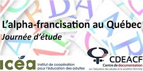 L'alpha-francisation au Québec   Journée d'étude billets