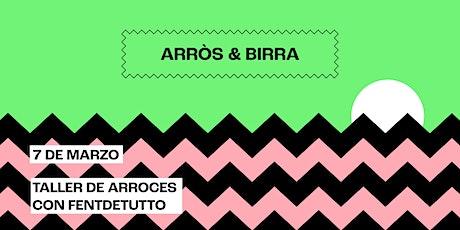 ARRÒS & BIRRA entradas