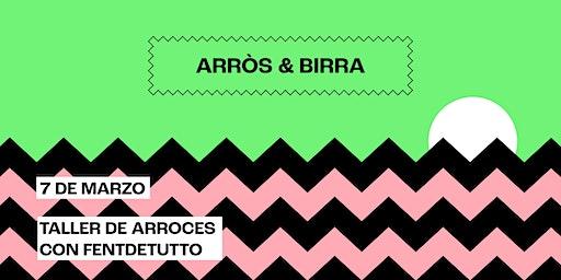 ARRÒS & BIRRA