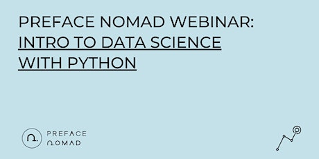 [Preface Nomad Webinar] Intro to Data Science with Python tickets