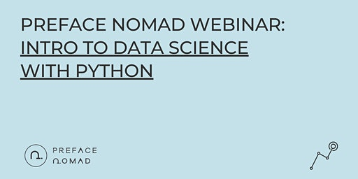 [Preface Nomad Webinar] Intro to Data Science with Python