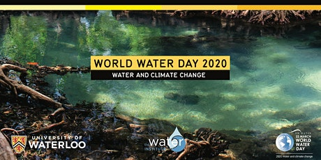 World Water Day 2020 - Water and Climate Change tickets