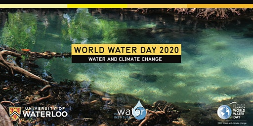 World Water Day 2020 - Water and Climate Change