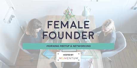 Female Founders & Business Owners Meet Up tickets