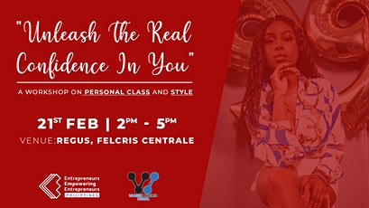 Unleash the Real Confidence In You: A Workshop on Personal Class and Style tickets