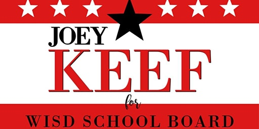 """Joey Keef """"Meet and Greet"""" - Candidate for WISD School Board"""