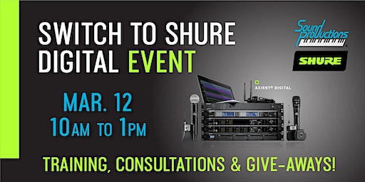 Switch to Shure Digital Event