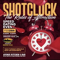 SHOTCLOCK-The Rules Of Attraction Speed Dating Event