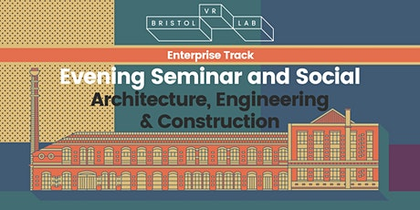 BVRL Evening Seminar and Social - Architecture, Engineering & Construction tickets