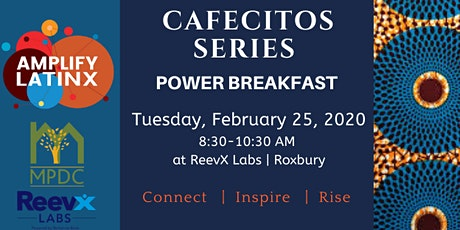 Amplify Latinx Cafecitos Power Breakfast - February 2020 tickets