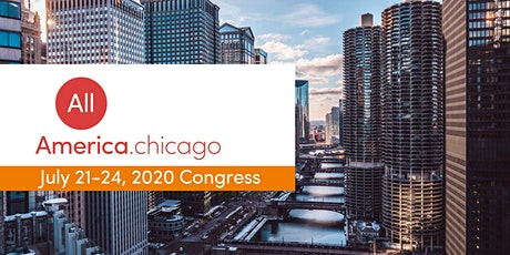 All.America Chicago Congress 2020 (July 21-24, 2020) tickets
