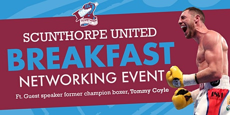 Scunthorpe United Breakfast Networking Event tickets