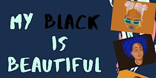 """My Black Is Beautiful"" Generation Chosen, Fundraising Paint Night"