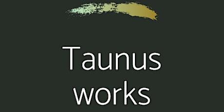 Taunus Works - Business Networking für den Hochtaunuskreis Tickets