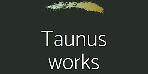 Taunus Works - Business Networking für den Hochtaunuskreis