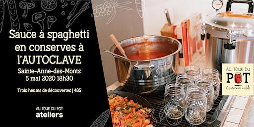 Sauce à spaghetti à l'AUTOCLAVE | Sainte-Anne-des-Monts