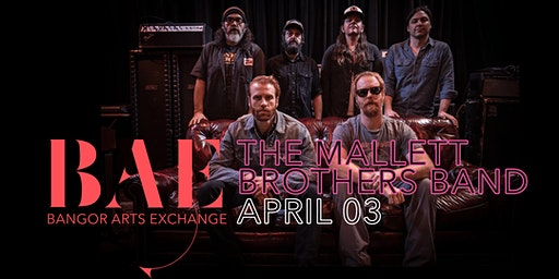 The Mallett Brothers Band w/ Becca Dean Biggs at the Bangor Arts Exchange