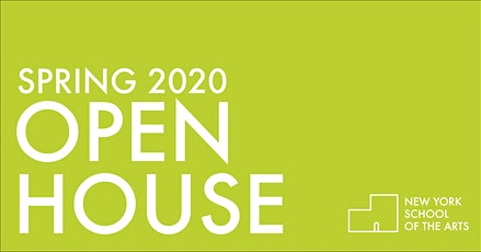 Spring 2020 Open House - New York School of the Arts tickets