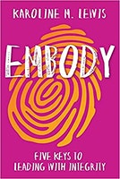 """Embody"" Workshop by Karoline Lewis"