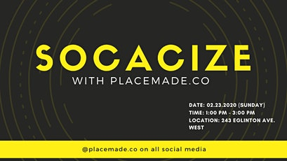 SOCACIZE WITH PLACEMADE tickets