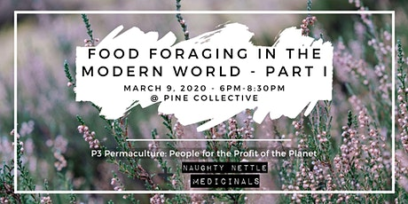 Food Foraging in the Modern World - Part I tickets
