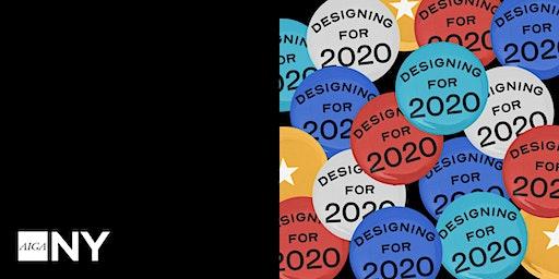 Designing for 2020
