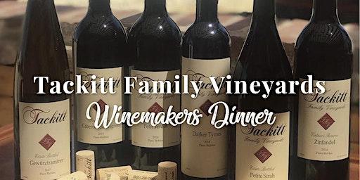 Tackitt Family Vineyards Winemaker's Dinner