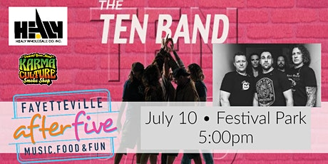 Fayetteville After Five Presents The Ten tickets