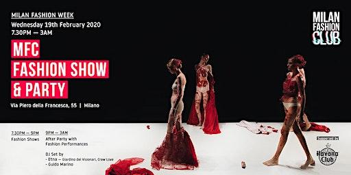 MFC FASHION SHOW & PARTY | Milan Fashion Week