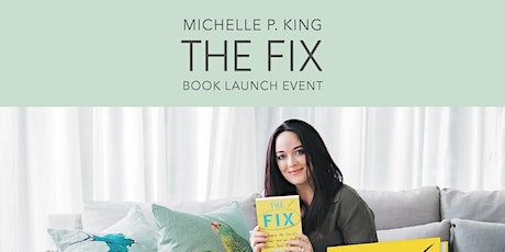 Michelle P King - Book Launch The FIX tickets
