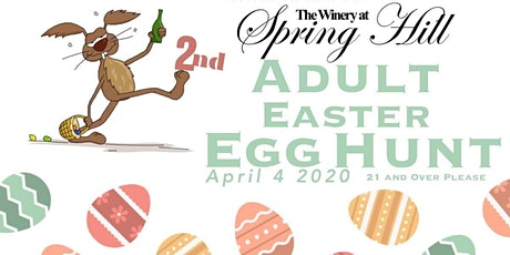 CANCELLED: 2020 Adult Easter Egg Hunt at The Winery at Spring Hill (April 4th Hunt) tickets