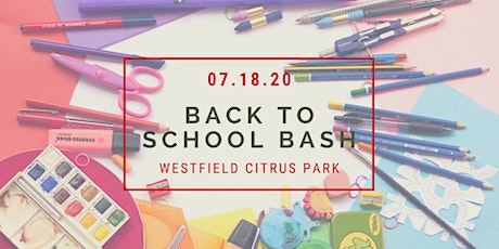 Full Inclusion Back to School Bash presented by Westfield Citrus Park tickets
