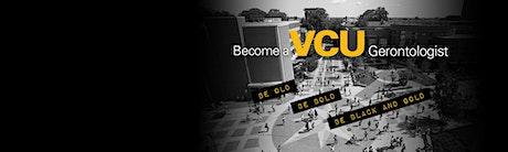 I am a VCU Gerontologist. tickets