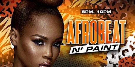 Afrobeat N' Paint tickets