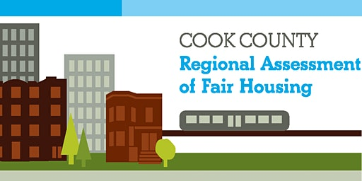 Cook County Assessment of Fair Housing: Housing Choice Voucher Convening