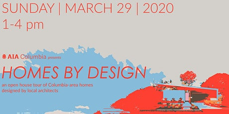 AIA Columbia Presents HOMES BY DESIGN tickets
