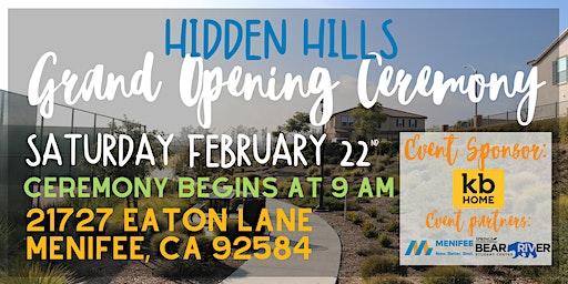 RAIN OR SHINE - Hidden Hills Grand Opening