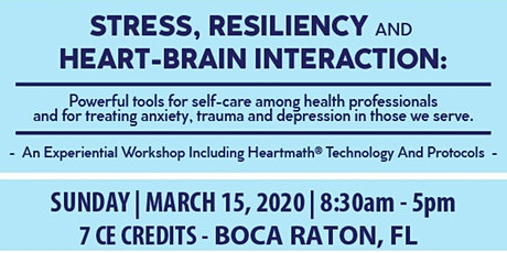 7 CE's-HeartMath®-Stress, Resiliency and Heart-Brain Interaction tickets