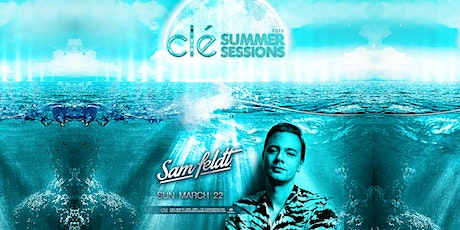 Sam Feldt / Sunday March 22nd / Clé Summer Sessions tickets