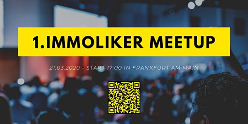 1.Immoliker-Meetup 2020 in Frankfurt am Main