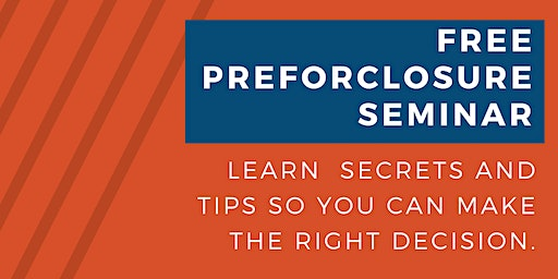 Preforeclosure Master Class - Learning How To Win