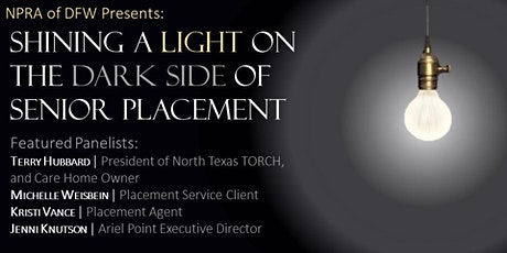 NPRA of DFW Meeting - Shining Light on the Dark Side of Senior Placement tickets