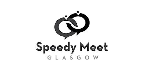 Speedy Meet Glasgow tickets