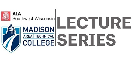 Madison College Lecture Series - Works + Working tickets
