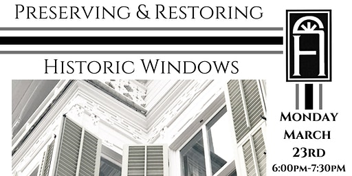 Preserving and Restoring Historic Windows
