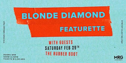 Blonde Diamond & Featurette